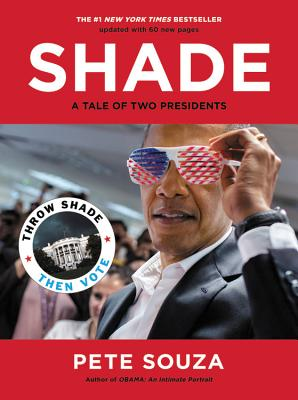 Shade A Tale of Two Presidents An Evening with Pete Souza